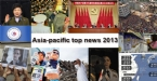 Asia-pacific top news 2013